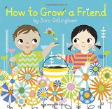 Multicultural Children's Books - Preschool: How To Grow A Friend