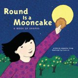 Asian Multicultural Children's Books - Babies & Toddlers: Round Is A Mooncake