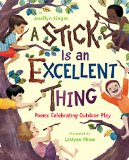 Multicultural Poetry Books for Children: A Stick Is An Excellent Thing