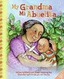 Multicultural Children's Books about grandparents: My Grandma/Mi Abuelita