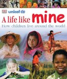 Multicultural Books About Children Around The World: A Life Like Mine