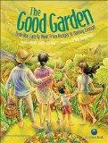 Multicultural Children's Book: The Good Garden