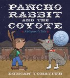 Hispanic Multicultural Children's Books - Elementary School: Pancho Rabbit and the Coyote
