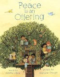 Multicultural Children's Books - Preschool: Peace Is An Offering