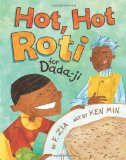 Asian & Asian American Children's Books: Hot, Hot Roti for Dada-ji