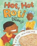 Asian & Asian American Children's Books: Hot, Hot Roti for Dada-ji