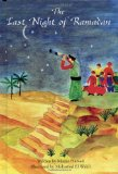 Children's Books about Ramadan & Eid: The Last Night of Ramadan