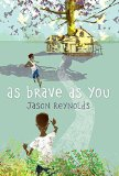 Multicultural Middle Grade Novels for Summer Reading: As Brave As You