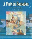 Children's Books about Ramadan & Eid: A Party in Ramadan