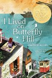 Multicultural Middle Grade Novels for Summer Reading: I Lived On Butterfly Hill