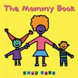 Multicultural Children's Books about Mothers: The Mommy Book
