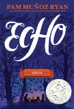 2016 Américas Award Winning Children's Books: Echo