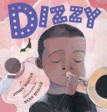 Children's Books About Legendary Black Musicians: Dizzy