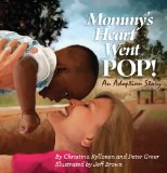 Multicultural Children's Books about Mothers: Mommy's Heart went POP!