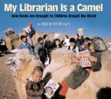 Multicultural Children's Books celebrating books & reading: My Librarian is a Camel