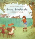 Asian & Asian American Children's Books: Hana Hashimoto Sixth Violin