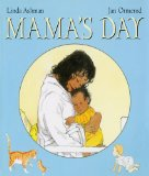 Multicultural Children's Books about Mothers: Mama's Day