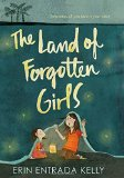 Best Multicultural Middle Grade Novels of 2016: The Land Of Forgotten Girls