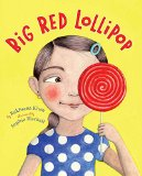 Asian & Asian American Children's Books: Big Red Lollipop
