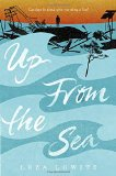 Best Multicultural Young Adult Novels: Up From The Sea