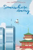 Asian Multicultural Children's Books - Middle School: Somewhere Among