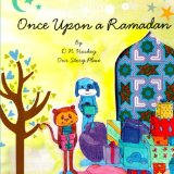 Children's Books about Ramadan & Eid: Once Upon A Ramadan