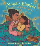 2016 Américas Award winning Children's Books: Maya's Blanket