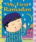 Children's Books about Ramadan & Eid: My First Ramadan