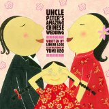 Asian & Asian American Children's Books: Uncle Peter's Amazing Chinese Wedding