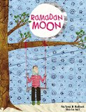 Children's Books about Ramadan & Eid: Ramadan Moon