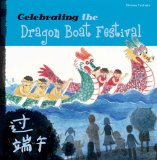 Children's Books about the Dragon Boat Festival: Celebrating the Dragon Boat Festival