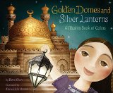 Children's Books about Ramadan & Eid: Golden Domes & Silver Lanterns