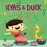 Children's Books about Ramadan & Eid: Ilyas & Duck