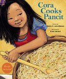 Asian & Asian American Children's Books: Cora Cooks Pancit