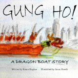 Children's Books about the Dragon Boat Festival: Gung Ho!