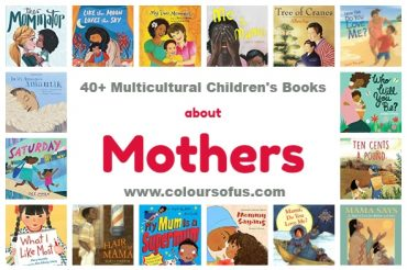 40+ Multicultural Children's Books about Mothers