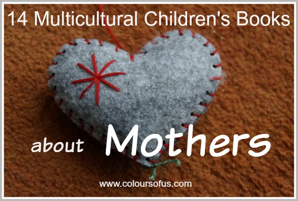 14 Multicultural Children's Books about Mothers