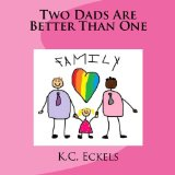 Multicultural Children's Books featuring LGBTQIA Characters: Two Dads are better Than One