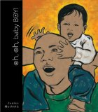 Multicultural Children's Books about Fathers: Oh Oh Baby Boy