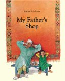 Children's Books set in the Middle East & Northern Africa: My Father's Shop