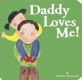 Multicultural Children's Books about Fathers: Daddy Loves Me!