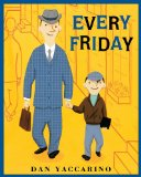Multicultural Children's Books about Fathers: Every Friday