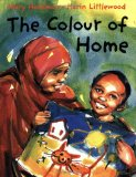 Multicultural Picture Books about Immigration: The Colour of Home