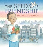Multicultural Picture Books about Immigration: The Seeds of Friendship