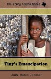 Children's Books celebrating Juneteenth: Tiny's Emancipation