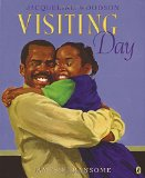 Multicultural Children's Books about Fathers: Visiting Day