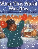Multicultural Picture Books about Immigration: When This World Was New