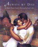 Multicultural Children's Books about Fathers: Always My Dad