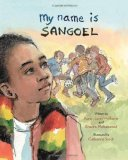 Multicultural Picture Books about Immigration: My Name is Sangoel