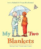 Multicultural Picture Books about Immigration: My Two Blankets